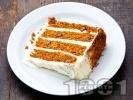Рецепта Домашна морковена торта с крема сирене Филаделфия и сметана